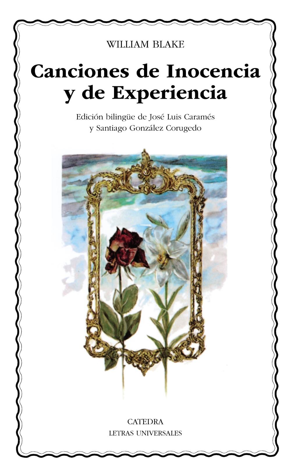 Canciones De Inocencia Y De Experiencia (ed. Bilingüe) por William Blake