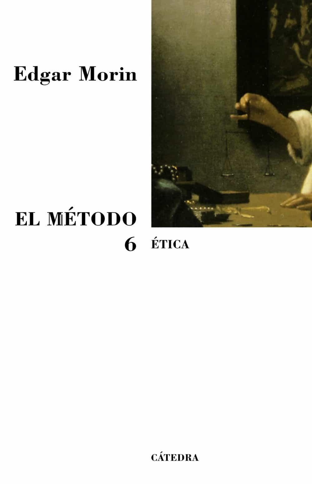 El Metodo, T.vi por Edgar Morin Gratis