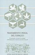 Tratamiento Penal Del Espacio: El Territorio, El Suelo, La Ciudad : ¿globalizacion O Reinvencion De Lo Local? por Javier Saenz De Pipaon Y Mengs Gratis