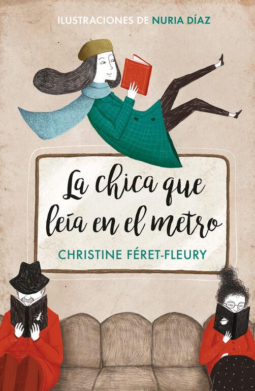 la chica que leía en el metro (edición ilustrada)-christine feret-fleury-nuria diaz-9788466342582