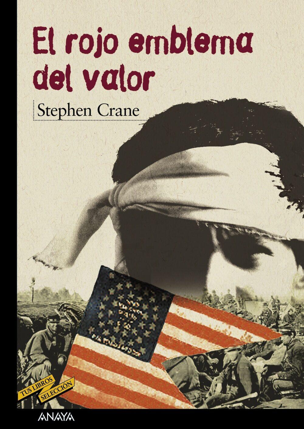 El rojo emblema del valor stephen crane 9788466726382