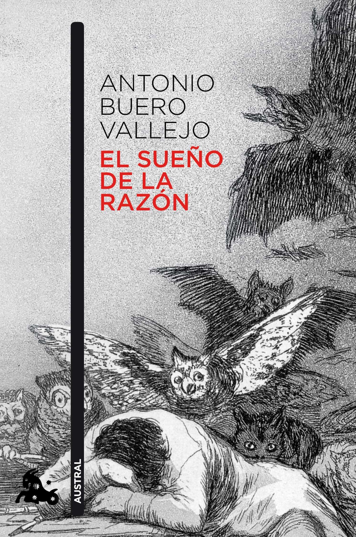 Resultat d'imatges de obras de Buero Vallejo El sueño de la razón