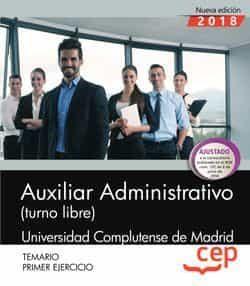Auxiliar Administrativo Universidad Complutense Temario (turno Li Bre) por Vv.aa.