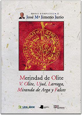 Merindad De Olite: V, Olite, Larraga, Miranda De Arga Y Falces por Vv.aa. epub