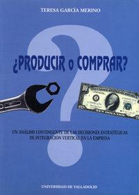 Producir O Comprar ?: Un Analisis Contingente De Las Decisiones E Strategicas De Integracion Vertical En La Empresa Epub Descarga gratuita