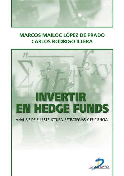 Resultado de imagen para Invertir en Hedge Funds: análisis de su estructura, estrategias y eficiencia