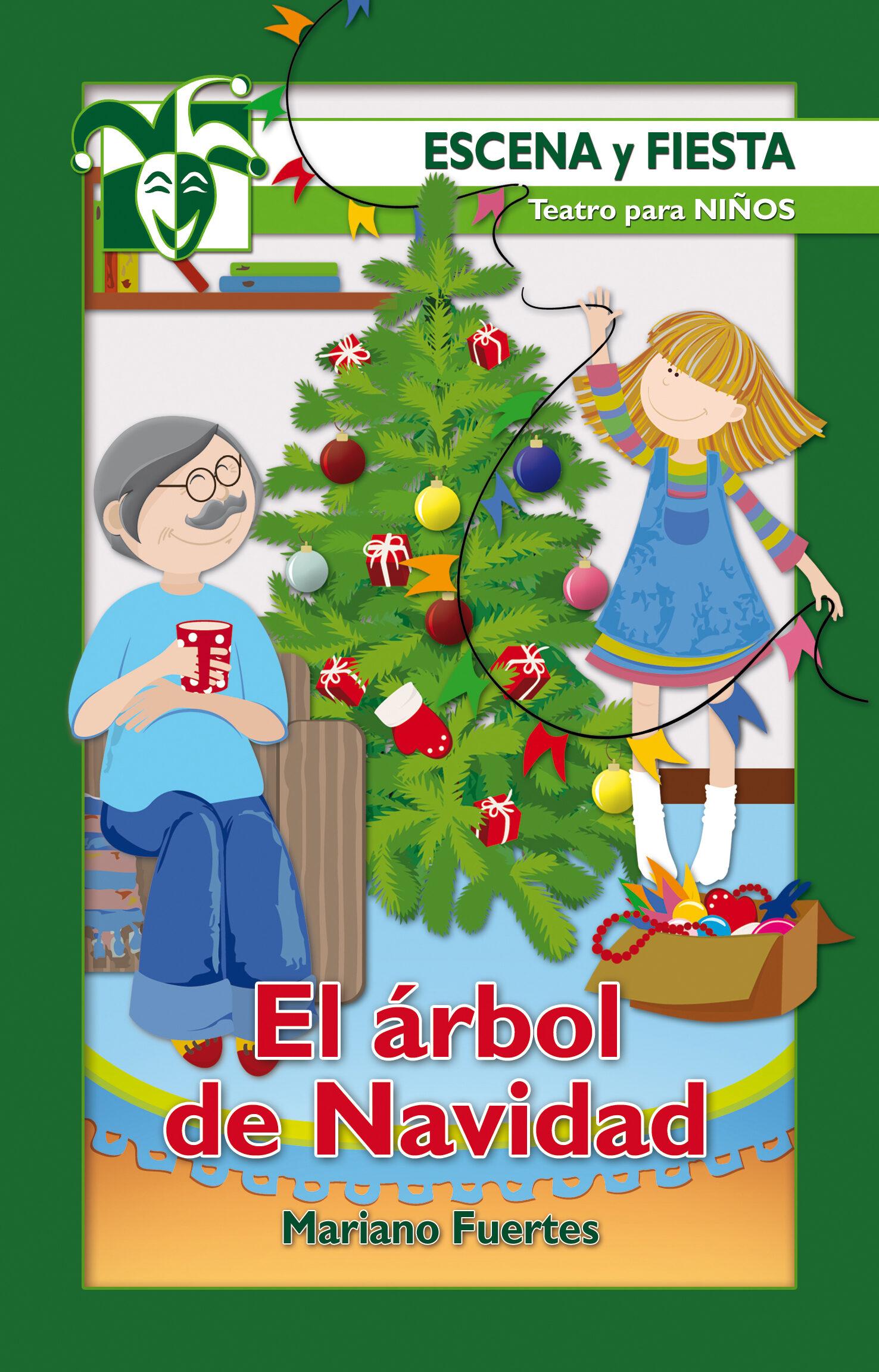El Arbol De Navidad (escena Y Fiesta Nº 65) por Mariano Fuertes Fernandez epub