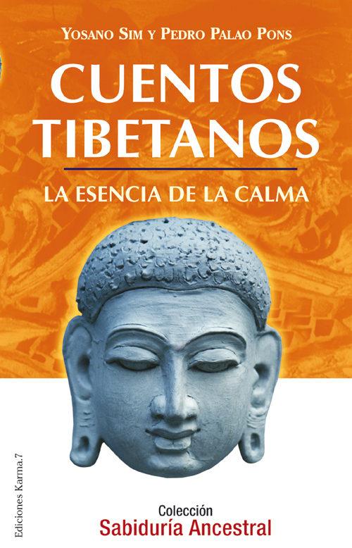 cuentos tibetanos: la esencia de la calma (3ª ed.)-pedro palao pons-9788488885982
