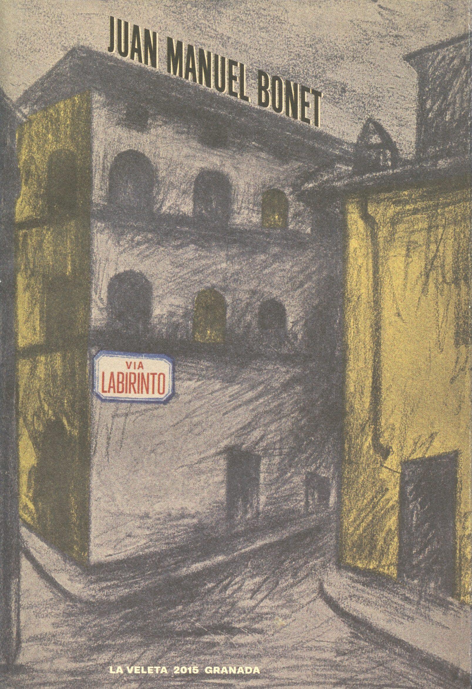 Resultado de imagen de portada del libro Vila Labirinto, Juan Manuel Bonet