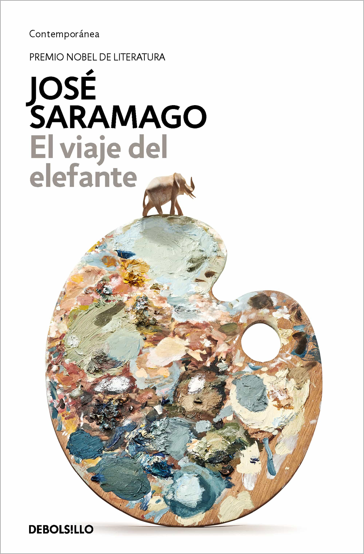 El Viaje Del Elefante por Jose Saramago