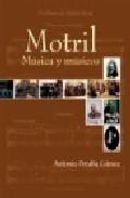 Motril. Musica Y Musicos por Antonio Peralta Gamez