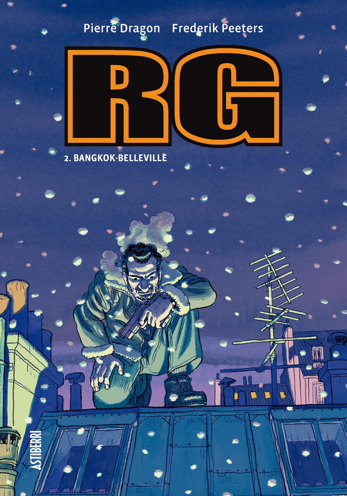 Rg Nº 2: Bankok - Belleville por Frederik Peeters;                                                           Pierre Dragon