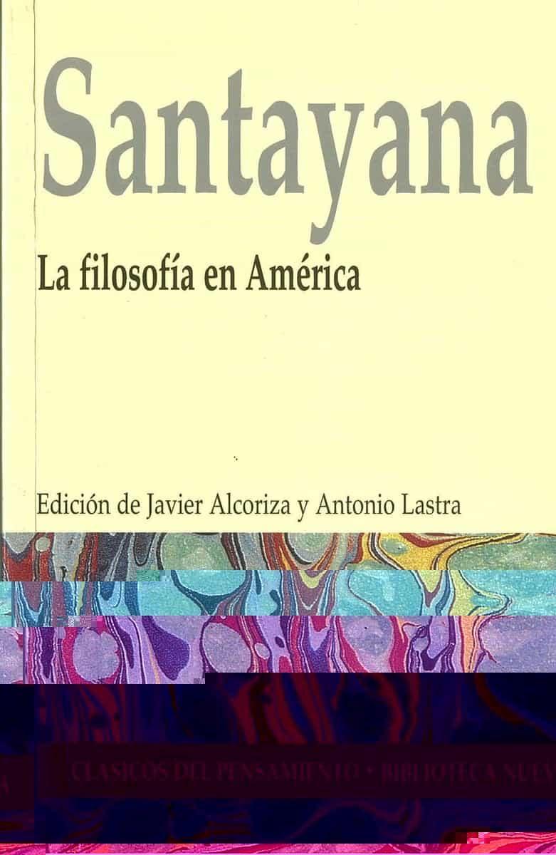 La Filosofia En America por George Santayana epub