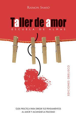 Taller De Amor por Raimon Samso