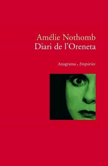 Diari De L Oreneta por Amelie Nothomb epub