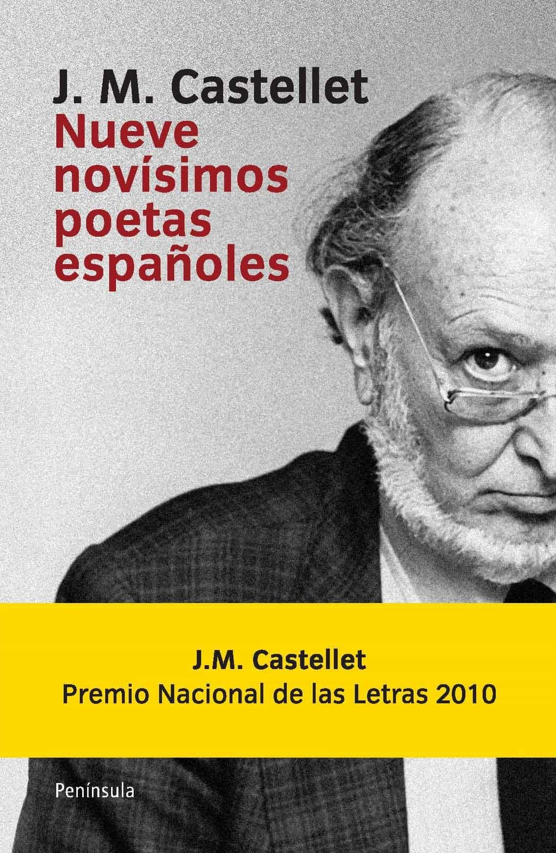 nueve novisimos poetas españoles-jose maria castellet-9788499420882