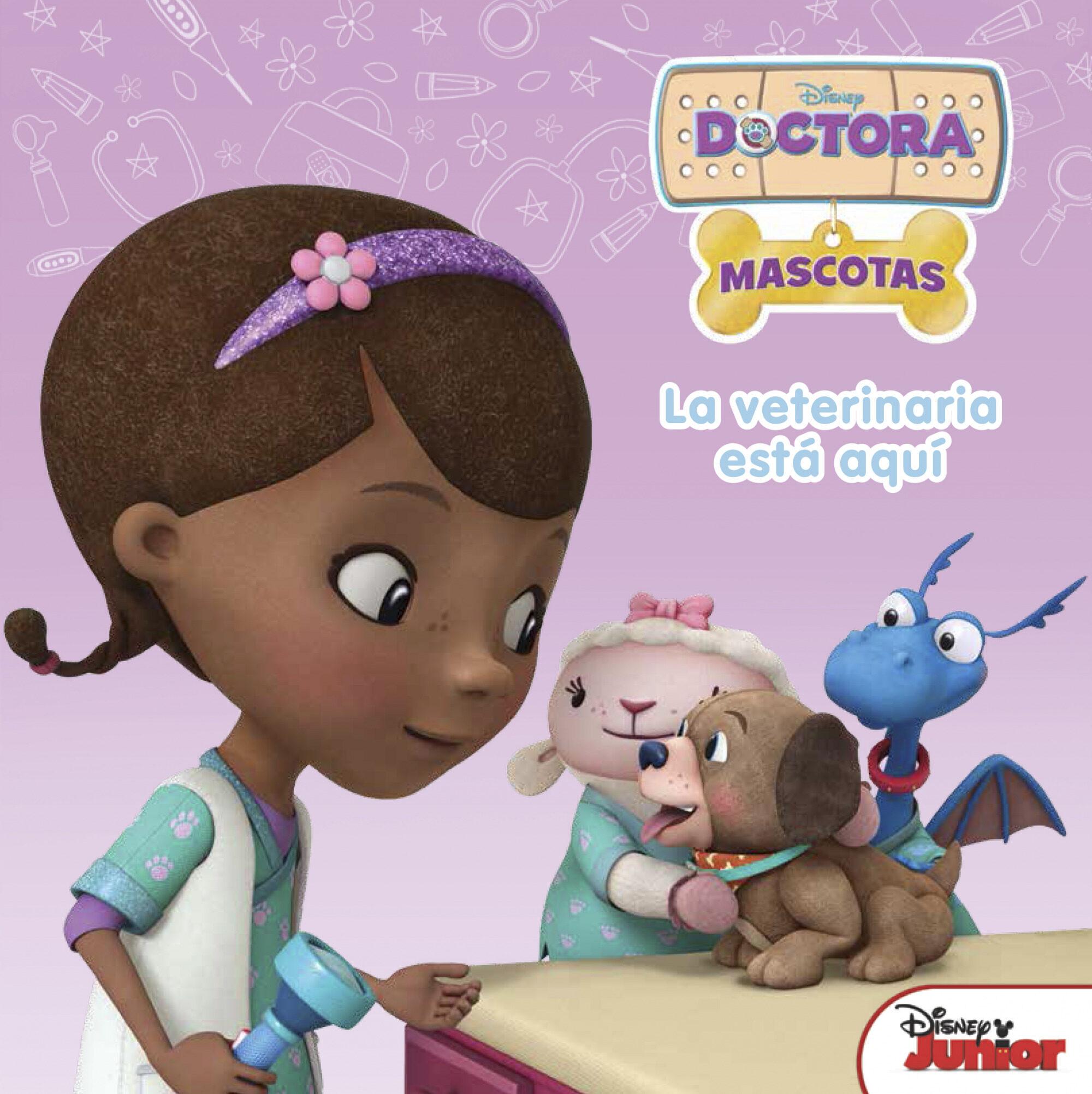 DOCTORA JUGUETES. LA VETERINARIA ESTA AQUI: CUENTO | VV.AA ...