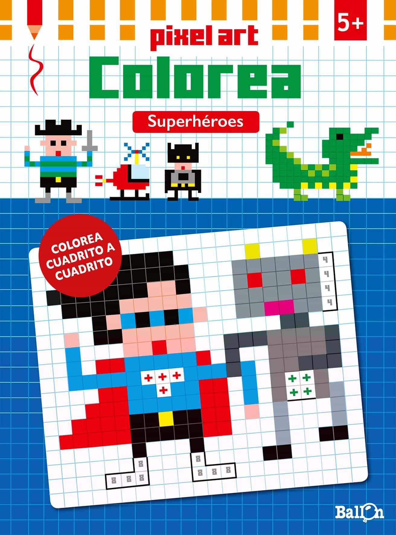 PIXEL ART COLOREA - SUPERHEROES | VV.AA. | Comprar libro 9789463070782
