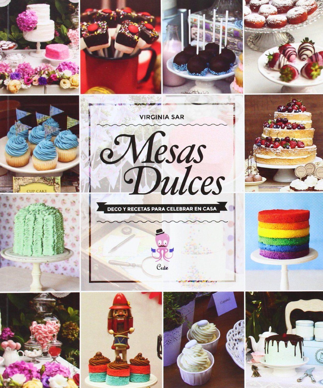 Mesas Dulces Virginia Sar Comprar Libro 9789871903382 - Mesas-dulces
