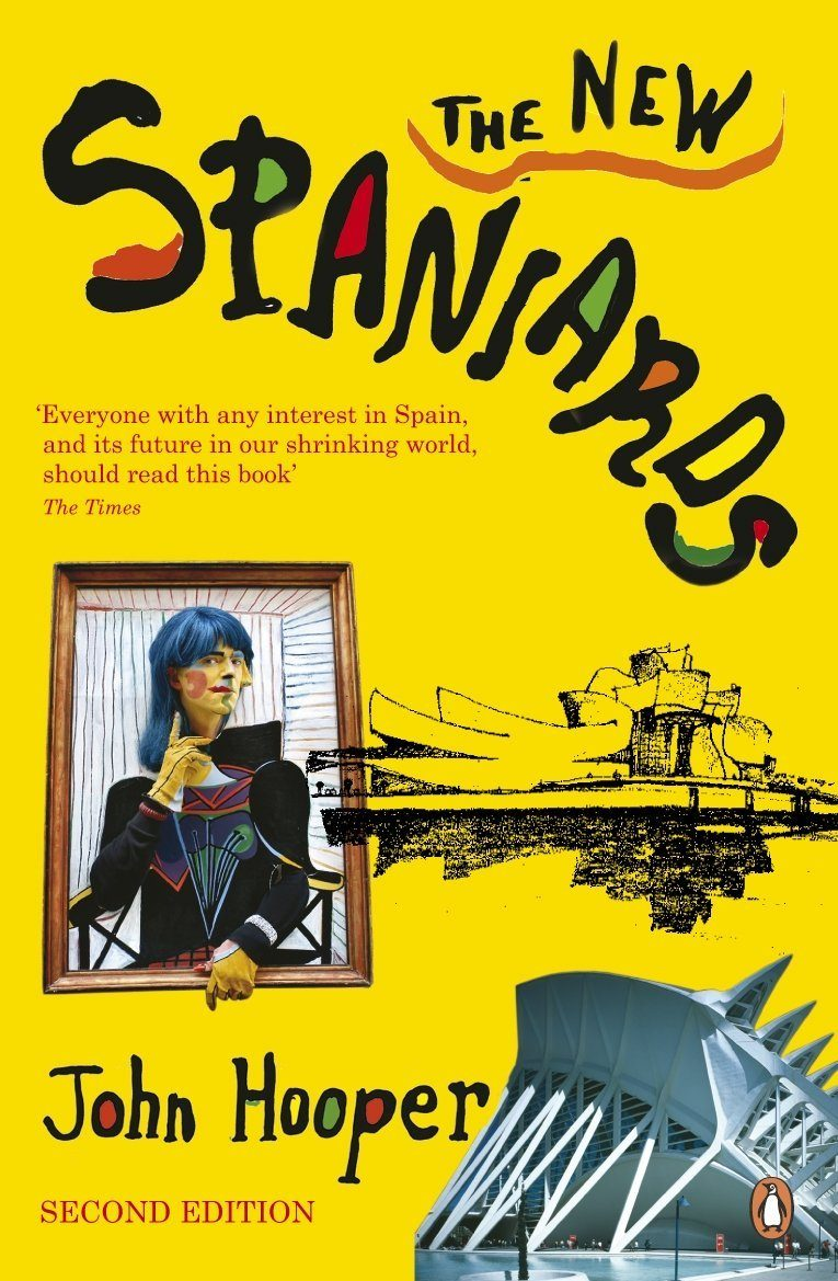 The New Spaniards (2 Ed.) (essential Spain) por John Hooper epub
