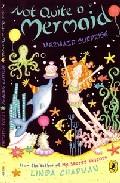 Not Quite A Mermaid por Linda Chapman epub