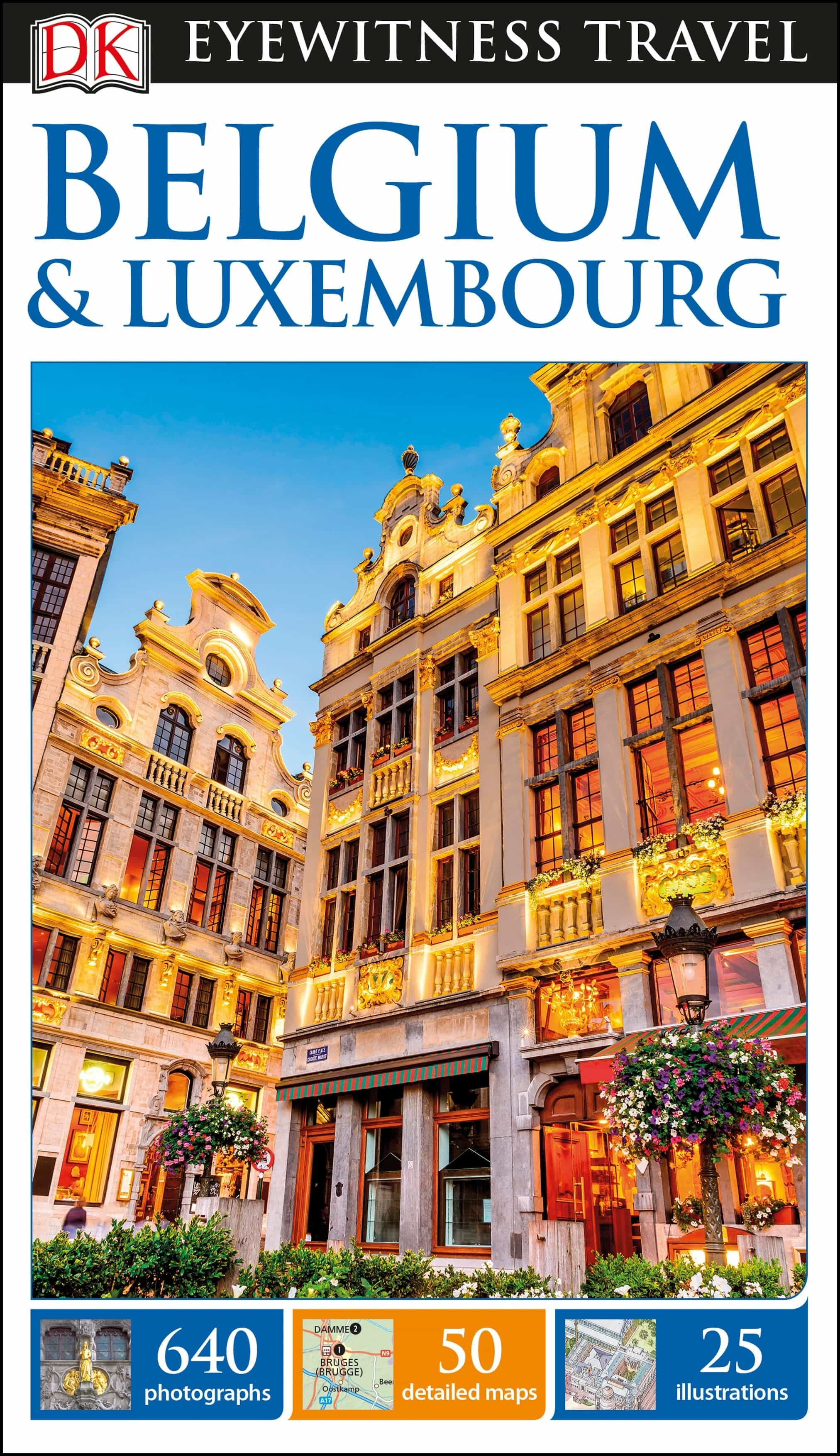 Dk Eyewitness Travel Guide Belgium And Luxembourg   por  epub