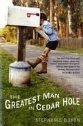 The Greatest Man In Cedar Hole por Stephanie Doyon Gratis