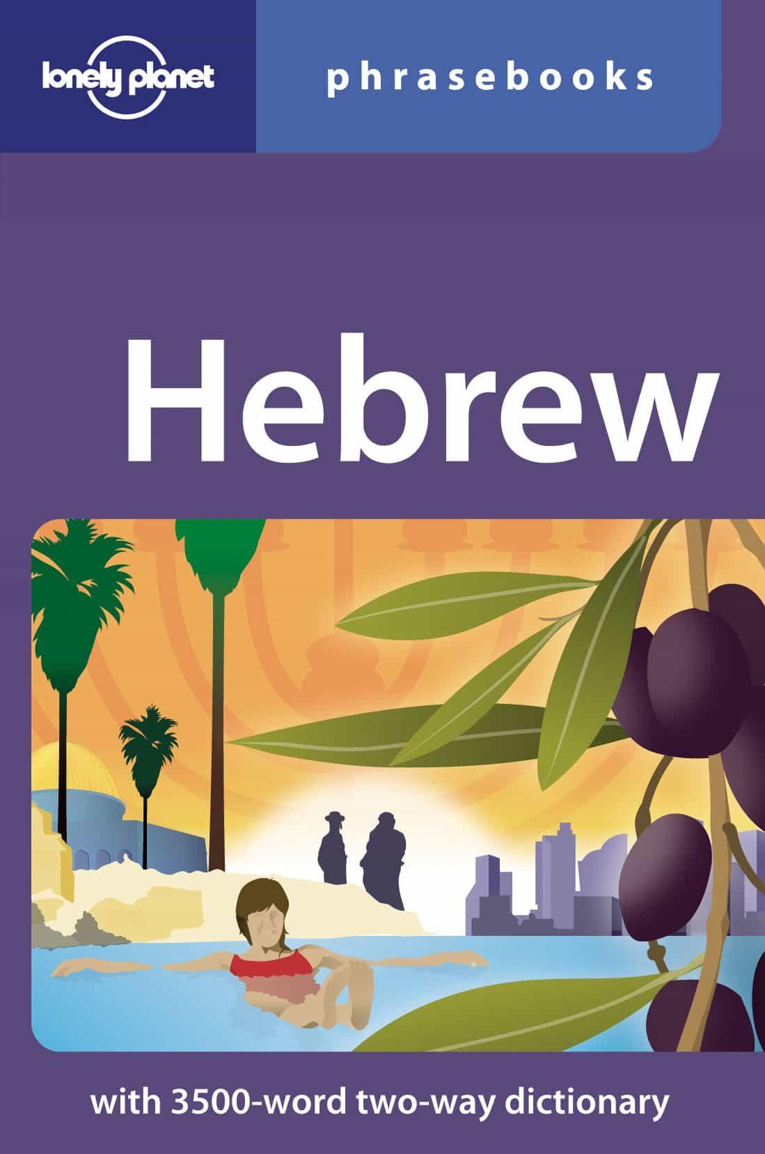 Hebrew Phrasebook ( Lonely Planet ) (2nd Ed.) por Vv.aa. epub
