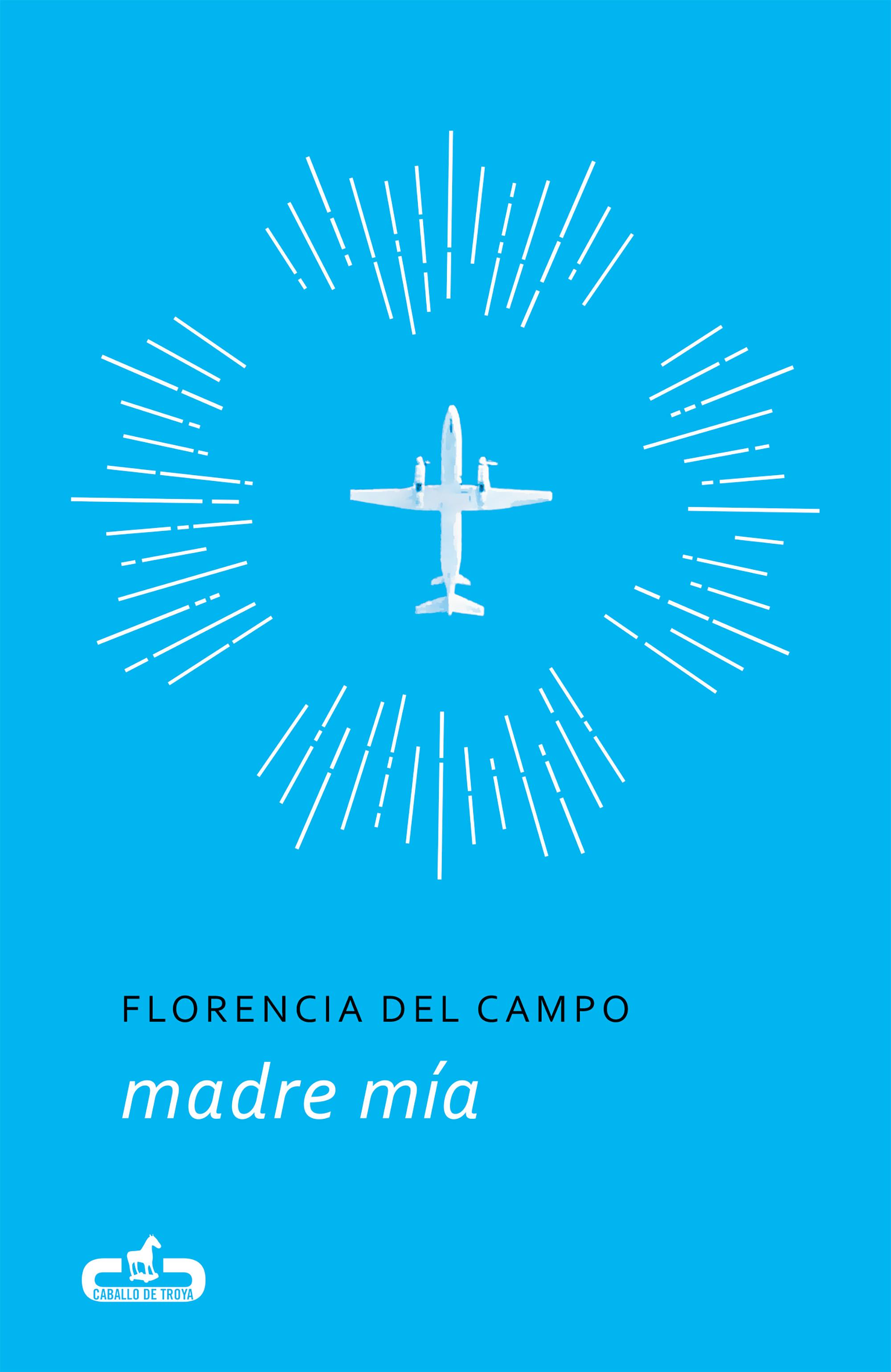 Madre Mía por Florencia Del Campo