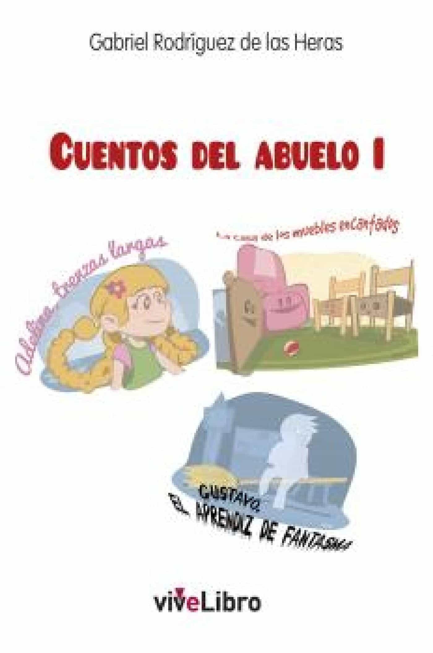 Los Cuentos Del Abuelo I Ebook Gabriel Rodriguez De Las Heras  # Muebles Las Heras