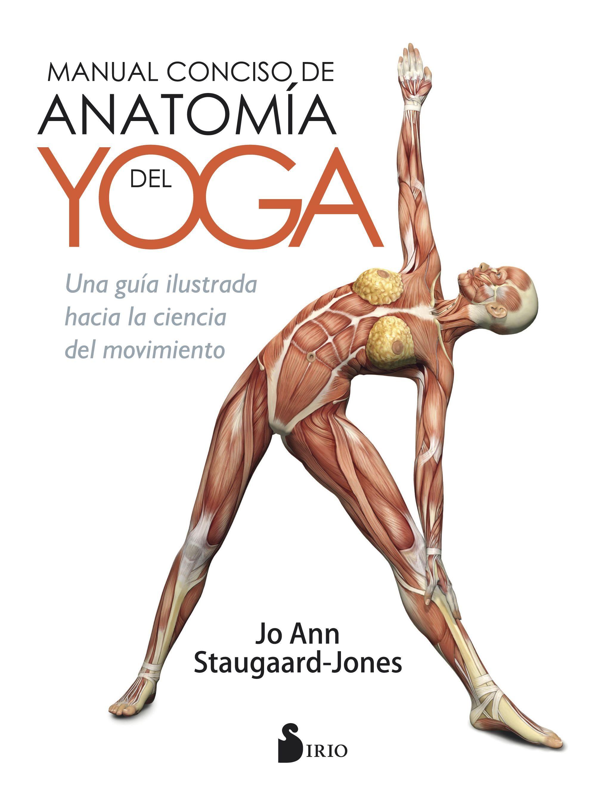 MANUAL CONCISO DE ANATOMIA DEL YOGA | JO ANN STAUGAARD-JONES ...