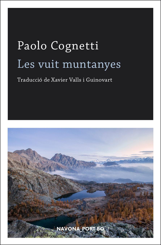 Resultat d'imatges de les vuit muntanyes