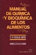 Manual De Quimica Y Bioquimica De Los Alimentos por T.p. Coultate epub