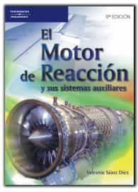 El Motor De Reaccion Y Sus Sistemas Auxiliares por Valentin Sainz Diez Gratis