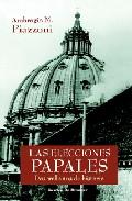 descargar LAS ELECCIONES PAPALES: DOS MIL AÑOS DE HISTORIA pdf, ebook