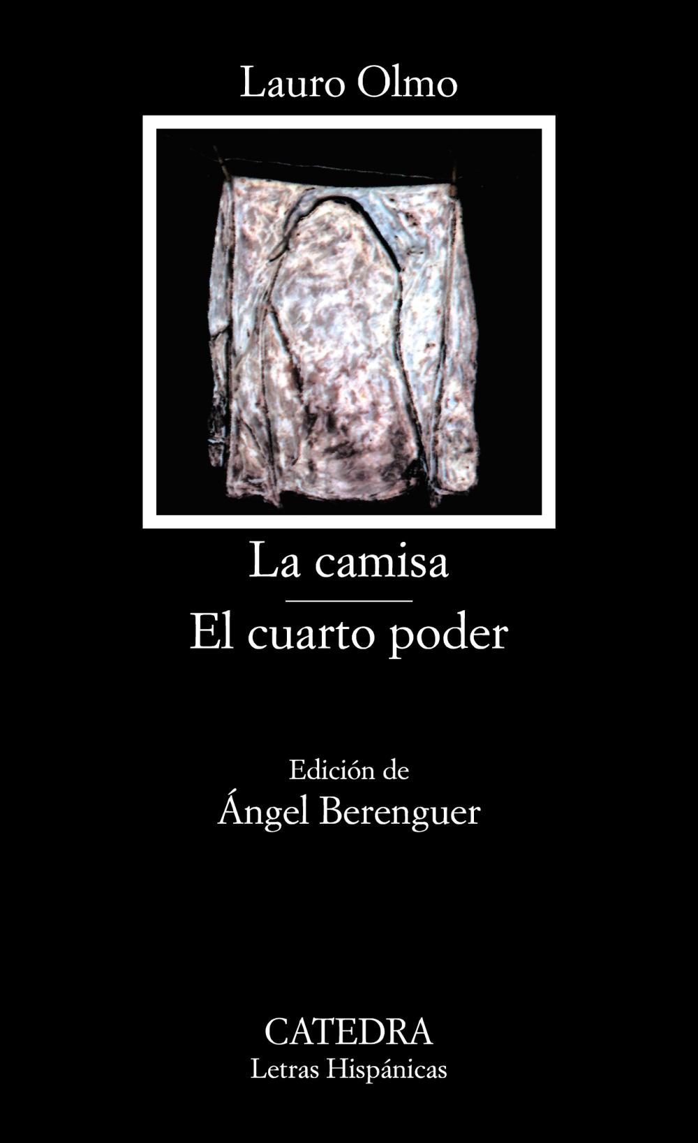 LA CAMISA. EL CUARTO PODER (4ª ED.) | LAURO OLMO | Comprar libro ...