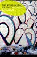 La Camara Del Eco: Arte Britanico por Vv.aa. epub