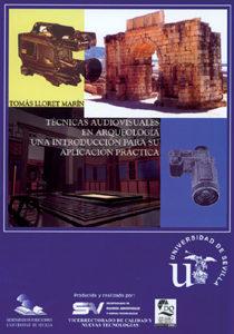 descargar TECNICAS AUDIOVISUALES EN ARQUEOLOGIA: UNA INTRODUCCION PARA SU A PLICACION PRACTICA (CD-ROM) pdf, ebook