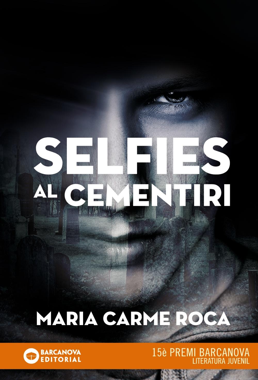 selfies al cementiri-maria carme roca-9788448942892