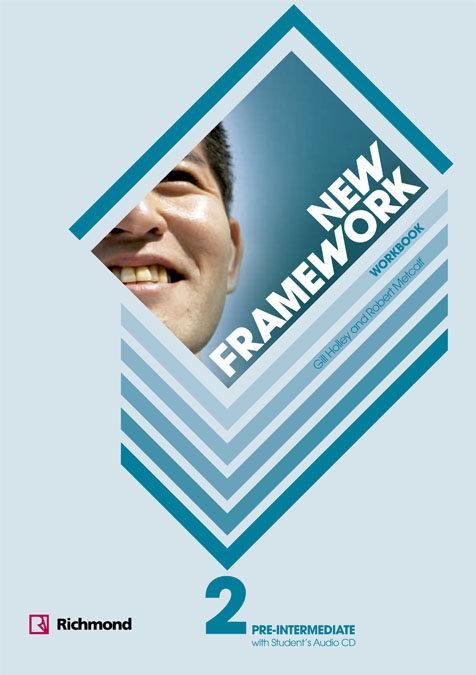 New Framework 2 Pre-intermediate. Workbook (bachillerato) por Gill Holley;                                                                                                                                                                                                          Robert Metcalf epub