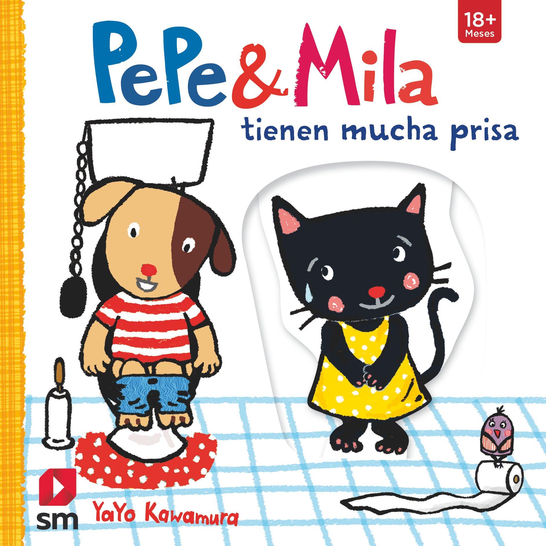 Pepe Y Mila Tienen Mucha Prisa por Yayo Kawamura