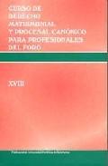 Curso De Derecho Matrimonial Y Procesal Canonico Xviii por Myriam Cortes Dieguez Gratis