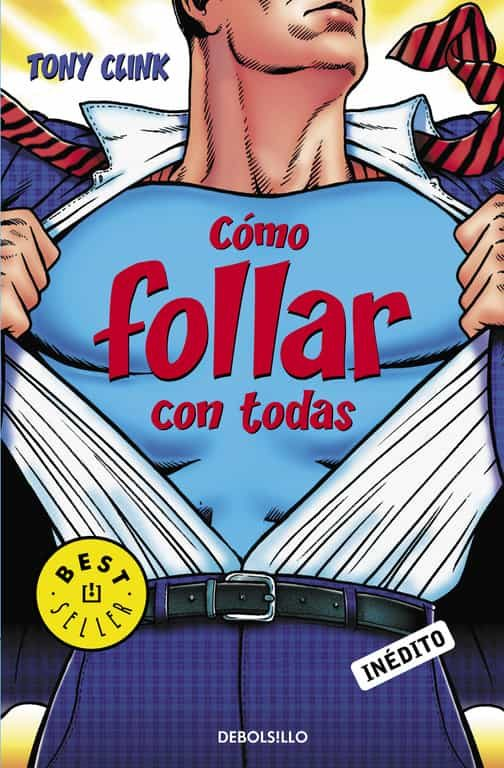 Como Follar Con Todas por Tony Clink epub