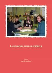 La Relacion Familia-escuela por Jordi Garreta