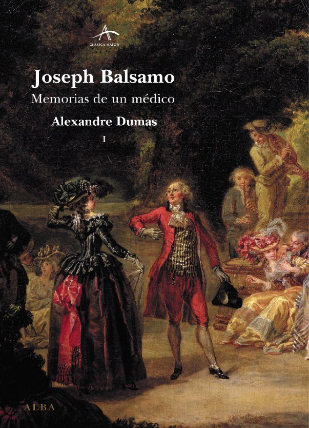 Joseph Balsamo: Memorias De Un Medico (2 Vols.) por Alexandre Dumas