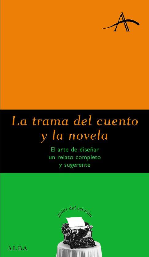 La Trama Del Cuento Y La Novela por Silvia Kohan