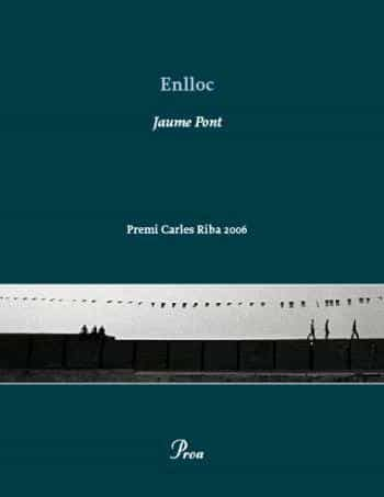 Enlloc (premi Carles Riba De Poesia 2006) por Jaume Pont epub