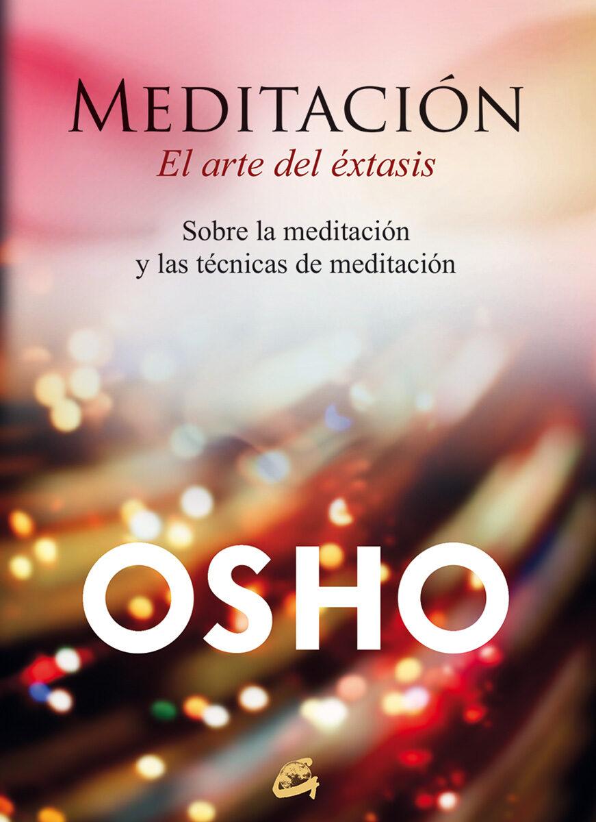 Meditación, El Arte Del Éxtasis por Osho epub