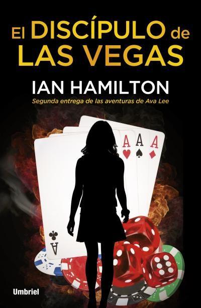 El discípulo de las Vegas - Iain Hamilton 9788492915392