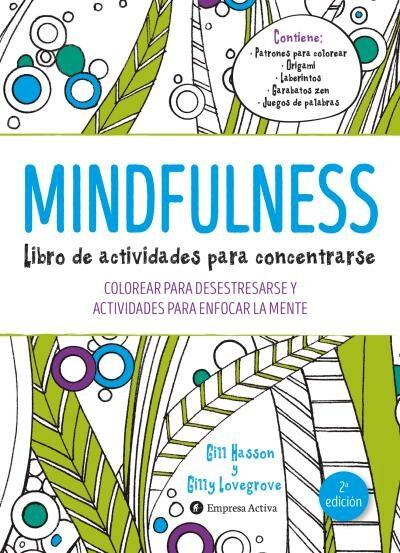 MINDFULNESS. LIBRO DE ACTIVIDADES PARA CONCENTRARSE : COLOREAR PARA ...